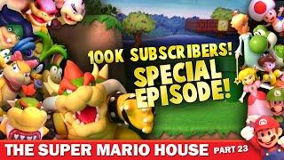 Super Mario House - Part 23 SPECIAL