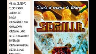 Grupo semilla - Desde el corazón de Bolivia