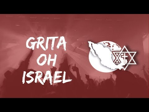 Grita oh Israel IMEC Video Oficial