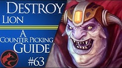 How to counter pick Lion - Dota 2 Counter picking guide #63