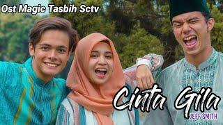 Cinta Gila - Ungu (Official Lyrics Video) | Ost. Magic Tasbih