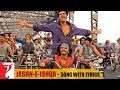 Lyrical: Jashn-e-Ishqa Song with Lyrics | Gunday | Ranveer Singh | Arjun Kapoor | Irshad Kamil