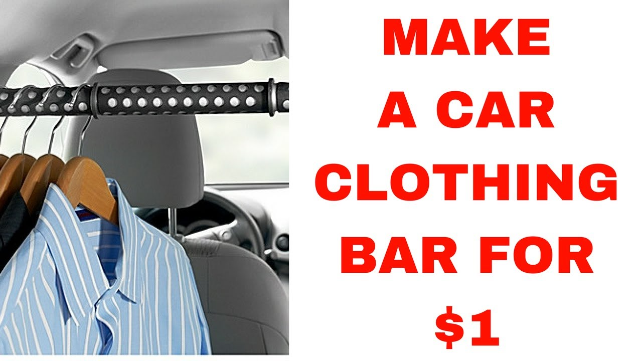 How To Make A Car Clothes Hanging Bar for $1   YouTube