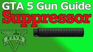 GTA 5 Gun Guide: Suppressor (Stats, Damage Decreasing & How Useful It Is)
