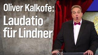 Oliver Kalkofes laudatiert für Christian Lindner