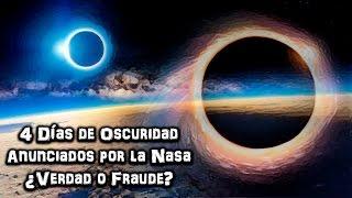 4 días de oscuridad total en la tierra anunciados por la NASA - Proyecto Paranormal México