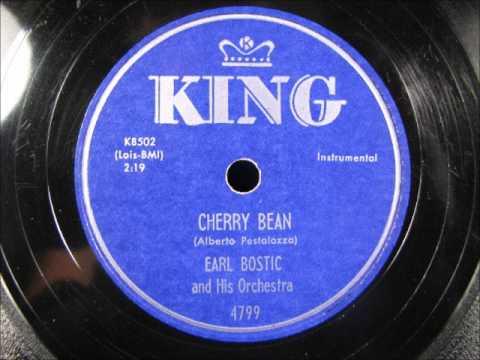CHERRY BEAN by Earl Bostic