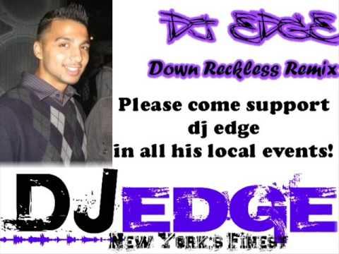 dj edge down reckless remix
