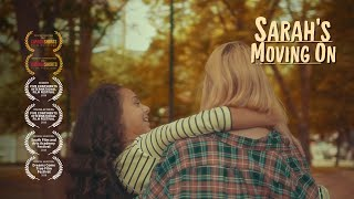 Sarah's Moving On - Short Film