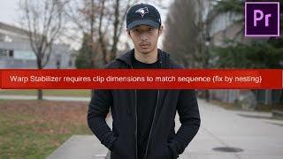 Warp Stabilizer When Clip Doesn't Match Dimensions? (EASY Premiere Pro Tutorial)
