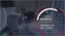 Carpenter Technology - Mill Tour