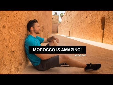 Morocco is Amazing! - Vlog 47