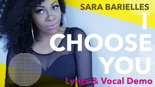 Sara Bareilles - I Choose You (Lyrics & YouTube LRENEE)