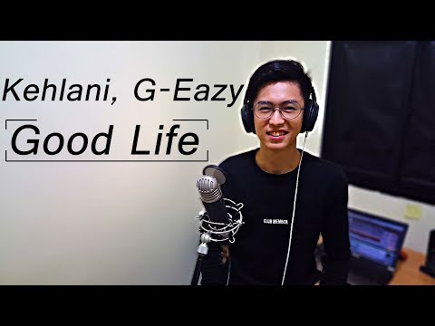 Kehlani & G-Eazy - Good Life, from Fate and Furious, heiakim cover