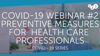 Webinar Covid-19 #2 - Preventive measures for health care professionals