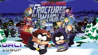 South Park: The Fractured But Whole PC gameplay 1080p 60fps
