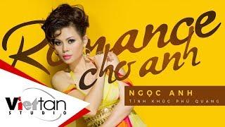 Ngọc Anh - Lang Thang (Album Ngọc Anh - Romance Cho Anh)