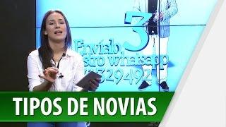 Tipos de Novia / El Top de Didi