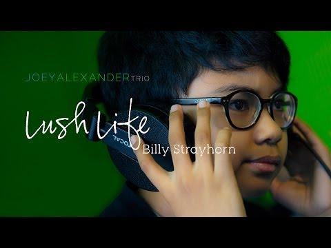 Joey Alexander | Lush Life, Billy Strayhorn