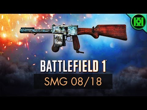Battlefield 1: SMG 08/18 Review (Weapon Guide) | New BF1 DLC Weapons | BF1 PS4 Gameplay