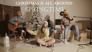 Christmas is all around - Billy Mack (cover by Springtime)