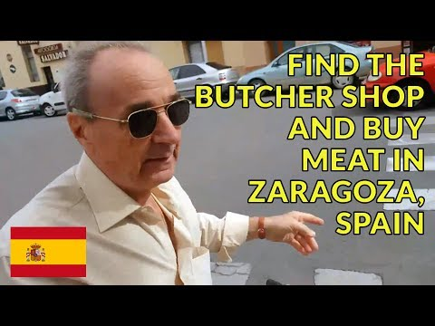 Visit Butcher Shop & Buy Meat in Zaragoza, Spain
