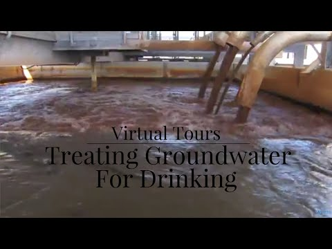 Treating groundwater for drinking | Virtual tours