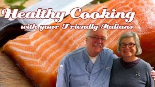 4 Ways To Prepare Salmon .::. Healthy Cooking With Your Friendly Italians #15