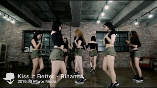 Mirror | Rihanna - Kiss It Better Choreography by Euanflow @ ALiEN STUDIO
