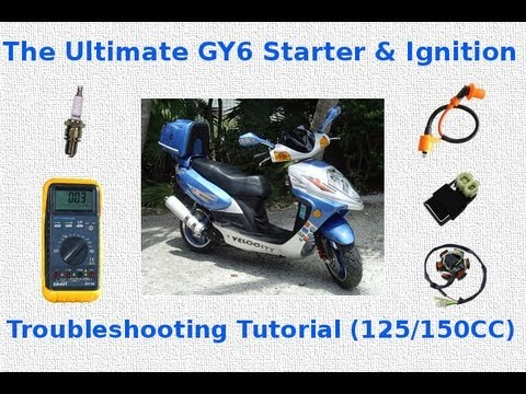 The Ultimate GY6 Starter  Ignition Troubleshooting Tutorial - YouTube