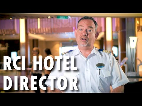 Fleet Preview ~ Behind-the-Scenes: Hotel Director ~ Royal Caribbean International