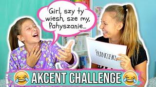 AKCENT CHALLENGE!