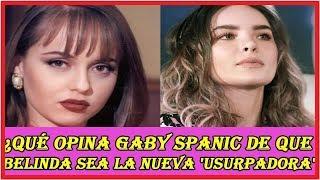 Gaby Spanic y su reacción al ver a Belinda como la nueva 'Usurpadora'
