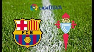 F c barcelona vs celta vigo live stream ...