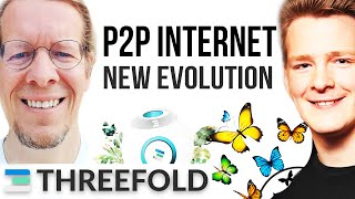 BIGGEST INTERNET INNOVATION - Peer To Peer - Threefold Interview