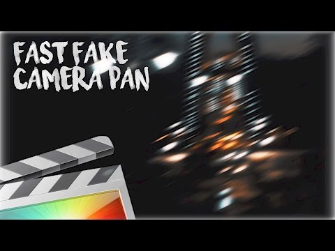 Fast Camera Pan Effect - Final Cut Pro X
