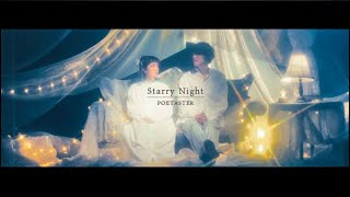 POETASTER - Starry Night (Official Video)