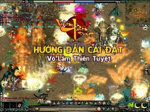 Hướng dẫn cài đặt game Võ Lâm Thiên Tuyệt đơn giản nhất