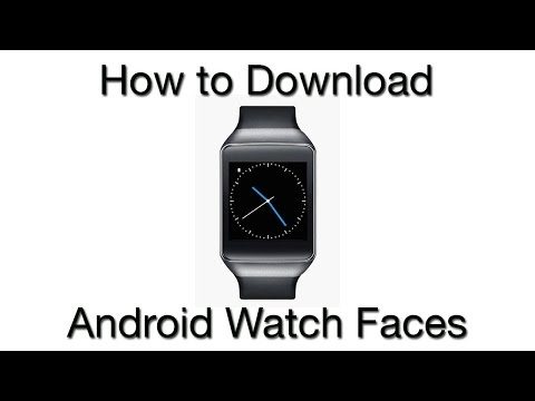 How to Download Watch Faces for Android Smartwatch - YouTube