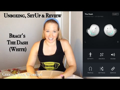 Bragi's The Dash Unboxing, Setup And Review Video. *Geekout Your Workout*
