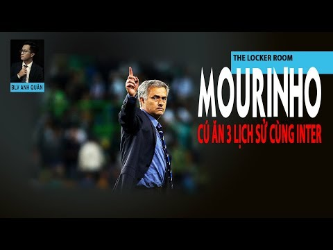 THE LOCKER ROOM NO.14 | JOSÉ MOURINHO VÀ CÚ ĂN 3 LỊCH SỬ CÙNG INTER MILAN