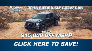Hendrick Buick GMC Cary | 2018 Sierra SLT Crew Cab | Near Durham