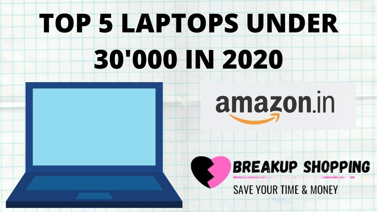 Top 5 laptops under 30000 in 2020 | 30000 under best laptop | 30000 ka laptop