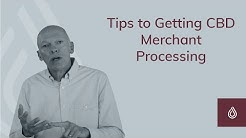 Tips to Getting CBD Merchant Processing