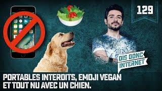 Portables interdits, Emoji Vegan et Tout nu avec un chien - VERINO #129