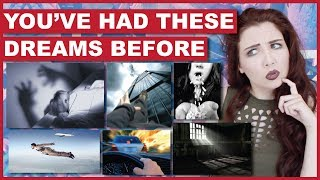 You've Had These Dreams Before | Most Common Dreams