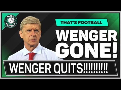 Arsene WENGER Leaves ARSENAL!!! TUCHEL Next Arsenal Manager?