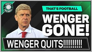 Arsene WENGER Leaves ARSENAL!!! TUCHEL Next Arsenal Manager?