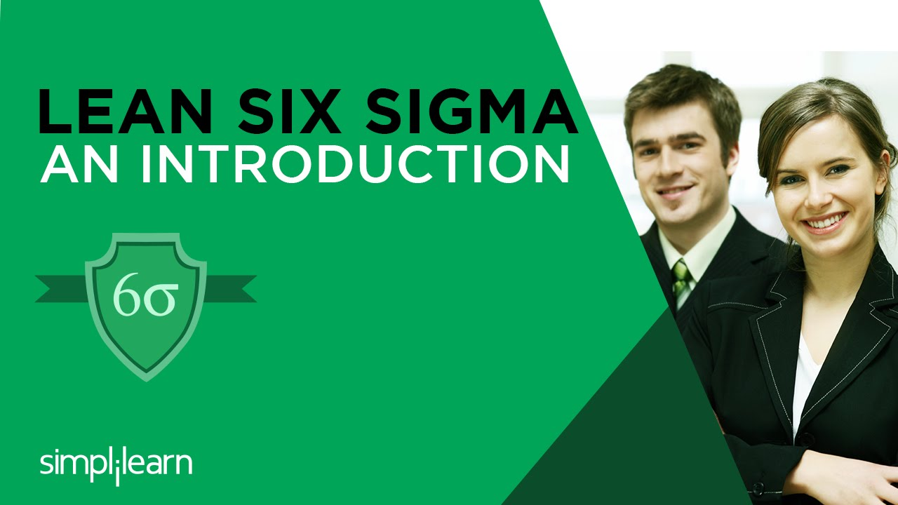 Introduction To Lean Six Sigma Training Simplilearn Youtube