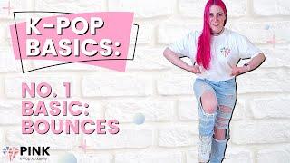 K-Pop Basics: Bounces, the No. 1 K-Pop basic!